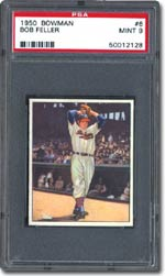 PSA Mint 9 1950 Bowman Bob Feller - sold for $9,028 at Superior's recent sale.