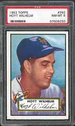 1952 Topps Hoyt Wilhelm (PSA 8 NM-MT) - sold for $2,087