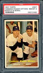 The 1957 Topps cards, like this Yankee Power Hitters example, are rarely found with superb centering