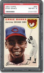 1954 Topps Earnie Banks PSA Graded NM-MT 8.