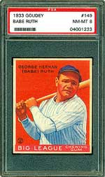 1933 Goudey Babe Ruth, PSA NM-MT 8