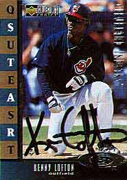 Kenny Lofton has been sidelined by a shoulder <br> injury, but was nice enough to sign this card.