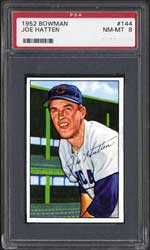1952 Bowman Joe Hatten  #144, PSA NM-MT 8