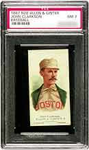 John Clarkson's PSA Mint 9 tobacco card is <br>listed in the SMR at $7,500.