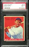 Babe Ruth Goudey cards are highly desirable.