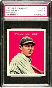 Lot 6 is this 1932 U.S. Caramel #6 Bill Dickey card,<BR>also graded a PSA Mint 9.