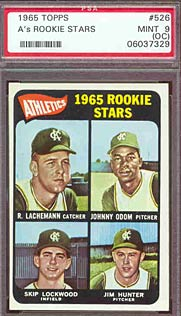 A PSA Mint 9 1965 Topps Catfish Hunter Rookie, estimated value $100.