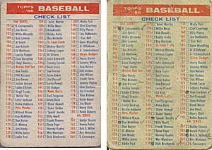 These two Topps checklists, from 1956 (l) and 1954, show the differencebetween a card in great condition and the ones usually found on the market