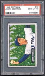 Even Jerry Coleman's 1951 Bowman brought an impressive $3,795 in Gem Mint 10 condition