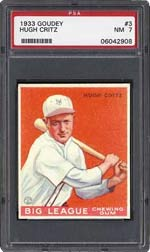 This PSA 7 1933 Goudey Hugh Critz brought $4,715 in Superior Sports' recent auction.