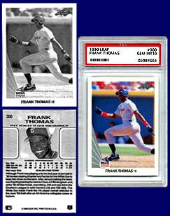 The best and the worst:<br> a PSA Gem MT10 Fleer 1990 Frank Thomas R,<br> and a B&W copy of a counterfeit card.