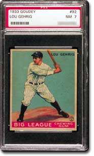 1933 Goudey Lou Gehrig #92, PSA Graded NM 7.