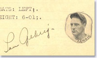 This Lou Gehrig autograph is genuine.  Some 80% of Gehrig autographs submitted to PSA/DNA are not.