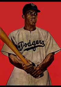 Jackie Robinson -- his presence and talentchanged the world of baseball forever.