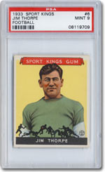 Among the 48 high-grade cards in the record-setting $360,000 1933 Goudey Sport Kings set is this Jim Thorpe card, graded PSA Mint 9.  This particular set is ranked number one on the PSA Set RegistrySM.