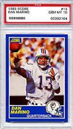 Even though this 1989 Marino Score card<br>isn't his most valuable,<br>it's still one of my favorites.