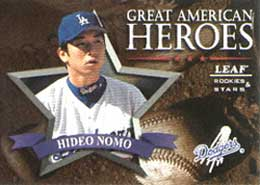 Pitcher Hideo Nomo became the first native <br>Japanese in 30 years to play in the majors.