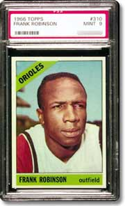 The 1966 Topps Robinson is a rare find in PSA Mint 9.