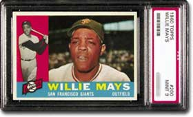 1960 Topps Willie Mays card (PSA Mint 9).
