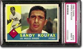 1960 Topps Sandy Koufax card (PSA Mint 9).