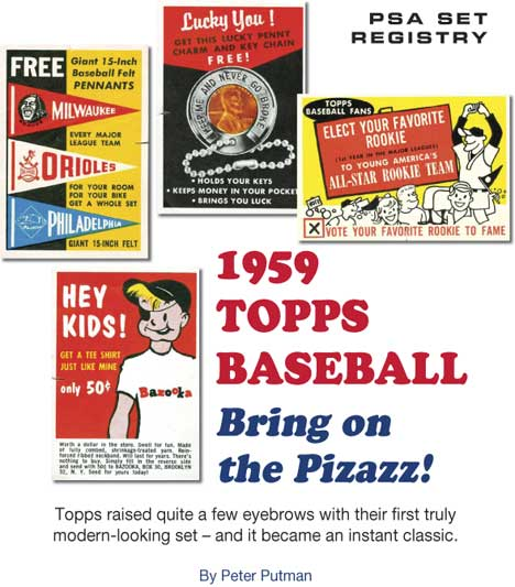 1959 Topps Baseball, Bring on the Pizazz! Topps raised quite a few eyebrows with their first truly modern-looking set - and it became an instant classic. By Peter Putman.