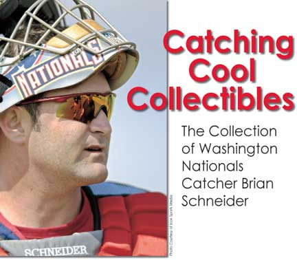 Catching Cool Collectibles: The Collection of Washington Nationals Catcher Brian Schneider